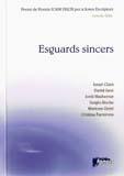 Esguards sincers. 8è premi de poesia Joan Duch. Juneda 2006