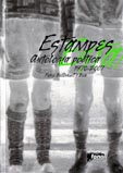 Estampes. Antologia poètica 1970-2007