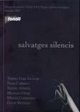 Salvatges silencis. 5è premi de poesia Joan Duch. Juneda 2003