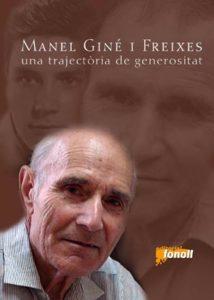 Manel Giné i Freixes, una trajectòria de generositat