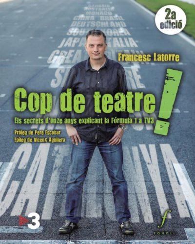 Cop de teatre! Els secrets d'onze anys explicant la Fórmula 1 a TV3
