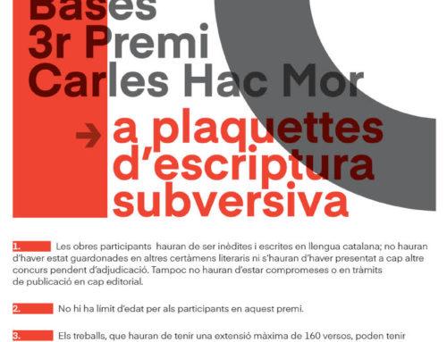 Bases del 3r premi Carles Hac Mor a plaquettes d'escriptura subversiva
